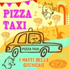 Cover of the album Pizza taxi - Single