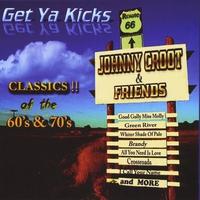 Couverture du titre Get Ya Kicks (Classics of the 60's & 70's)