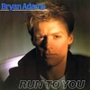 Cover of the track Run To You (1986)