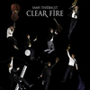 Cover of the album Clear Fire
