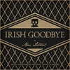 Cover of the album Irish Goodbye