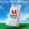 Couverture de l'album The Berry Vest of Gilbert O'Sullivan