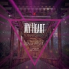 Cover of the album My Heart (feat. Rose) - Single