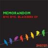Couverture de l'album Bye Bye, Blackbird - EP