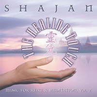 Cover of the track The Healing Touch: Music for Reiki & Meditation, Volume 2