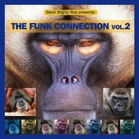 Couverture du titre Black Mighty Wax Presents: The Funk Connection, Vol. 2