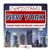 Couverture de l'album Christmas in New York (Chilled Tunes for Relaxed X-Mas Days)