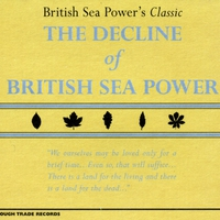 Cover of the track The Decline of British Sea Power