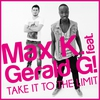 Cover of the album Take It to the Limit (feat. Gerald G!) [Remixes]