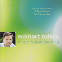 Cover of the track Eckhart Tolle's Music to Quiet the Mind