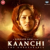 Couverture de l'album Kaanchi (Original Motion Picture Soundtrack)