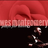 Cover of the album Wes Montgomery Plays for Lovers