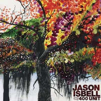 Cover of the track Jason Isbell and the 400 Unit