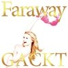 Cover of the album Faraway -Hoshi Ni Negai Wo- EP