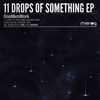 Cover of the album 11 Drops of Something - EP