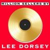 Couverture de l'album Million Sellers By Lee Dorsey