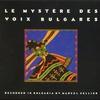Couverture de l'album Le Mystère des voix Bulgares