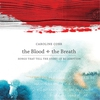Cover of the album The Blood + the Breath: Songs That Tell the Story of Redemption