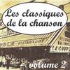 Cover of the album Les classiques de la chansons, vol. 2