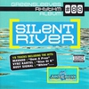 Cover of the album Silent River Riddim