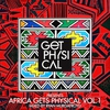 Cover of the album Get Physical Presents: Africa Gets Physical, Vol. 1