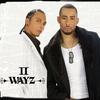 Couverture de l'album II Wayz (feat. Nichols, Sennsy)