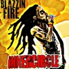 Cover of the album Blazzin' Fire: Classic Cuts