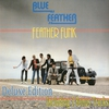 Couverture de l'album Feather Funk (Deluxe Edition) [Including 3 Bonus Tracks]