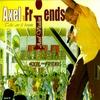 Couverture de l'album Axel and Friends (Tché aw fé boum)