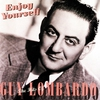 Cover of the album Enjoy Yourself: The Hits of Guy Lombardo