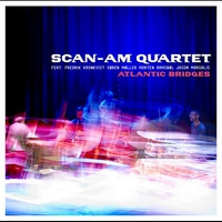 Cover of the track Antlantic Bridges (feat. Fredrik Kronkvist, Soren Moller, Morten Ramsboel & Jason Marsalis)