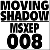 Couverture de l'album Moving Shadow MSXEP008 - EP