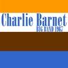 Cover of the album Charlie Barnet Big Band: 1967