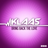 Cover of the album Bring Back the Love (Remixes) - EP