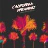 Couverture du titre California Dreaming (ft. Paul Rey)