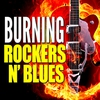 Couverture de l'album Burning Rockers N' Blues