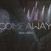 Cover of the album Come Away (Live)