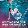 Cover of the track Waiting For You (feat. Kristian Park)