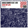 Cover of the album Save My Life (Remixes) [feat. Vivi] - Single