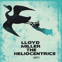 Cover of the track Lloyd Miller & The Heliocentrics