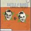 Couverture de l'album Battle of the Bands: Glenn Miller vs. Tommy Dorsey