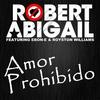 Cover of the album Amor Prohibido (feat. Ebon-e & Royston Williams) - EP