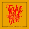 Cover of the track Take Me With You