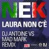 Cover of the album Laura non c'è (Dj Antoine vs. Mad Mark Holiday Remix) - EP
