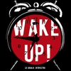 Couverture de l'album Wake Up !