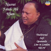 Cover of the track Traditional Sufi Qawwalis: Live In London, Vol. IV