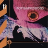 Cover of the album Pop Impressions (Remastered)