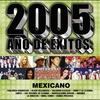 Couverture de l'album 2005 Año de Exitos Mexicano