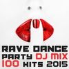Couverture de l'album 100 Rave Dance Party Hits DJ Mix 2015