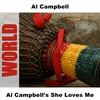 Couverture de l'album Al Campbell's She Loves Me